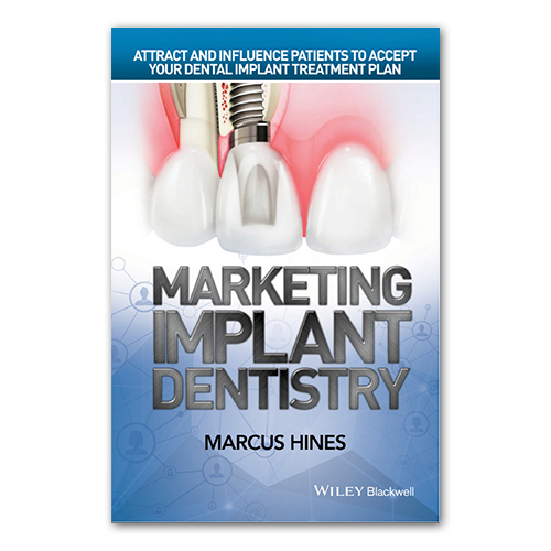 Picture of Marketing Implant Dentistry, Marcus Hines